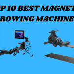 Top 8 Best Magnetic Rowing Machine Reviews 2021 And Buying Guide