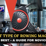What Type Of Rowing Machine Is Best